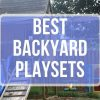 Best Backyard Playsets