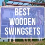 Best Wooden Swing Sets