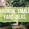 Narrow, Small Yard Ideas