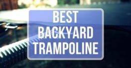 best backyard trampoline