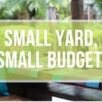 Small Budget, Small Yards - Big Impact!