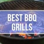 Best BBQ Grills 2020