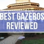 Best Gazebo Reviews 2020